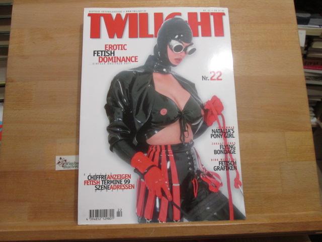 Twilight Das S/M-Erotische Infomagazin Nr. 22 1999