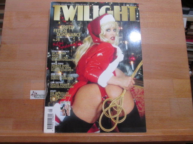 Twilight Das S/M-Erotische Infomagazin Nr. 25 1999