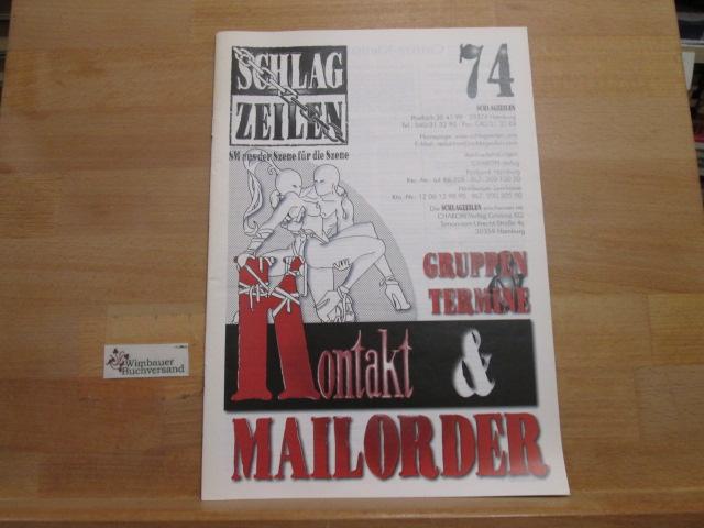 Schlagzeilen SM aus der Szene für die Szene Heft 74 Gruppen Termine Kontakt Mailorder