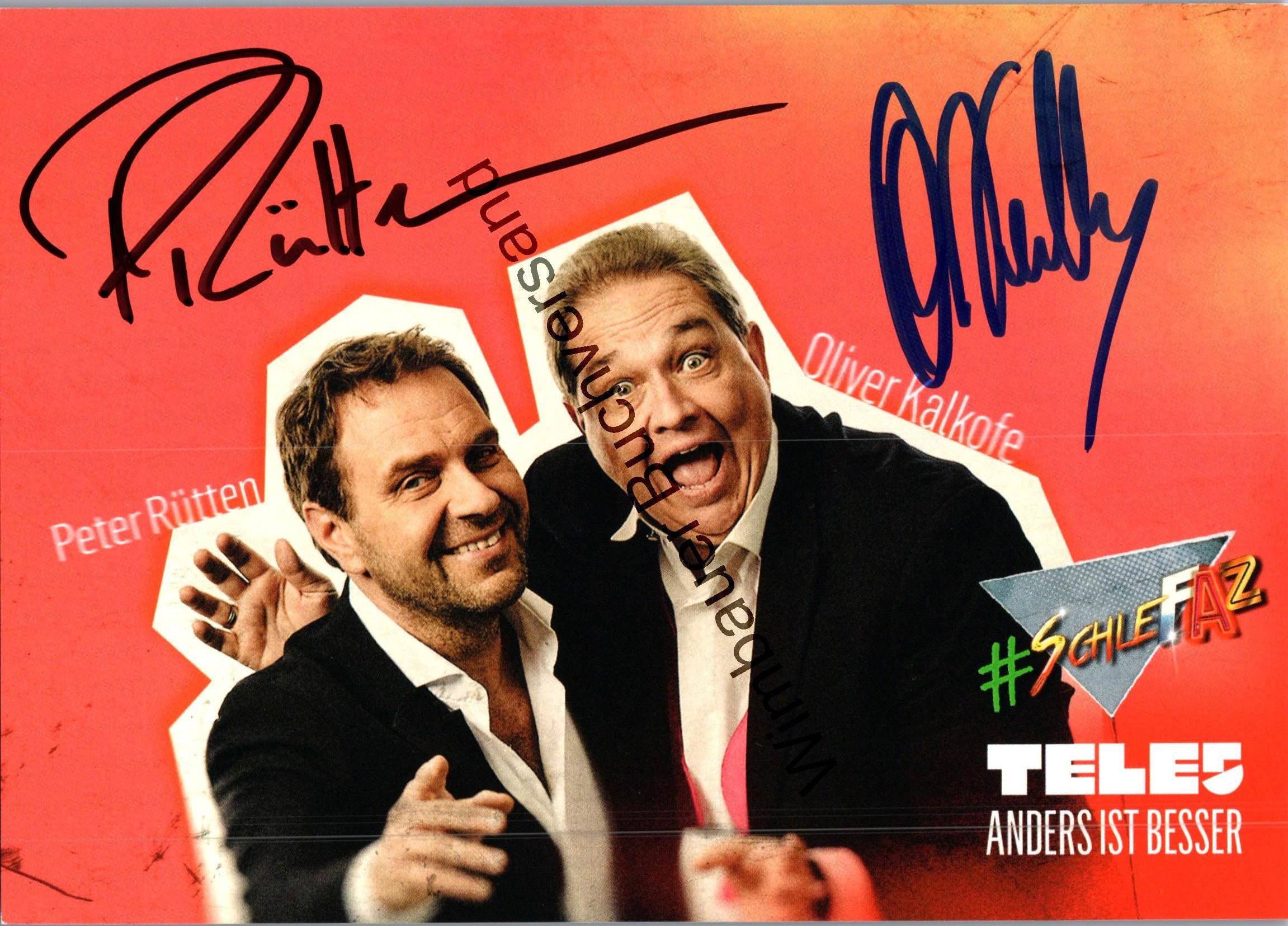 Original Autogramm Oliver Kalkofe und Peter Rütten /// Autogramm Autograph signiert signed signee