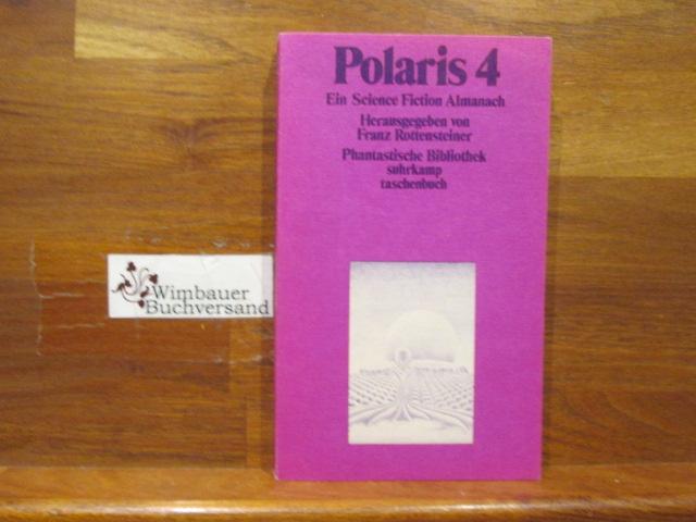 Polaris; Teil: 4. Suhrkamp-Taschenbücher ; Bd. 21 1. Aufl.
