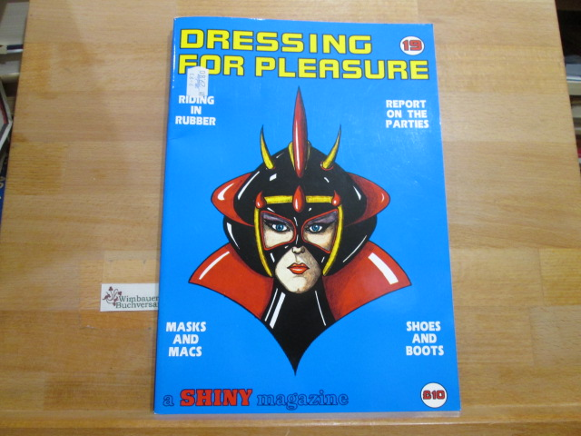Roberts, Dave : Dressing for Pleasure a Shiny magazine Number 19
