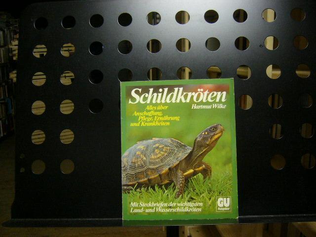 Wilke, Hartmut : Schildkröten 3., verbesserte Auflage
