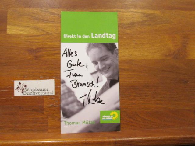 Original Autogramm Thomas Mütze MdL Bayern Die Grünen /// Autogramm Autograph signiert signed signee