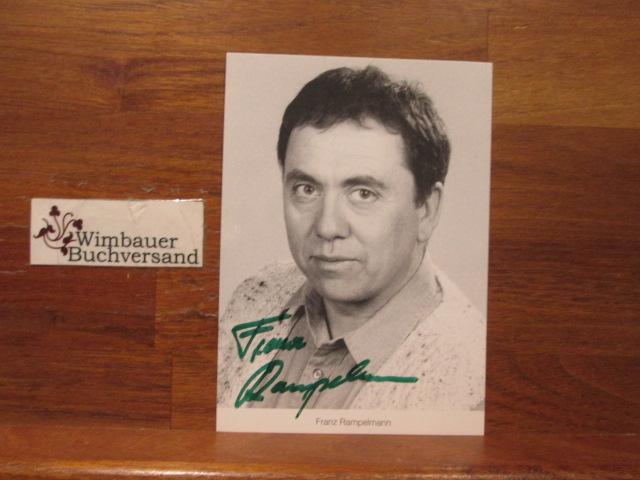 Original Autogramm Franz Rampelmann Lindenstrasse /// Autogramm Autograph signiert signed signee