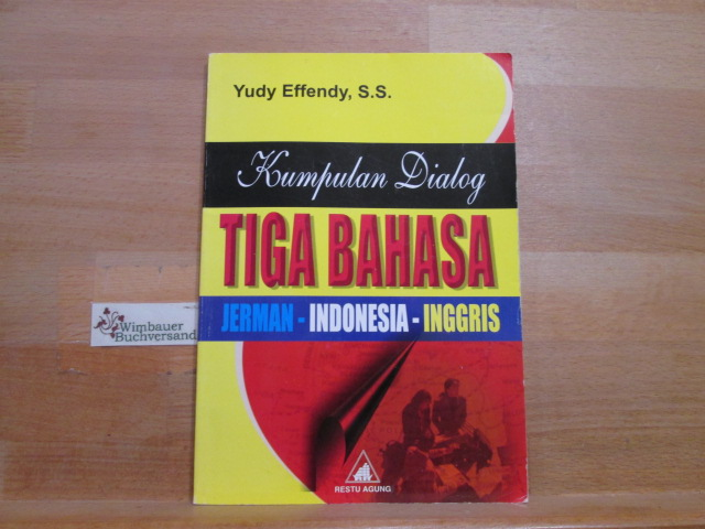 Kumpulan Dialog Tiga Bahasa Jerman - Indonseia Inggris