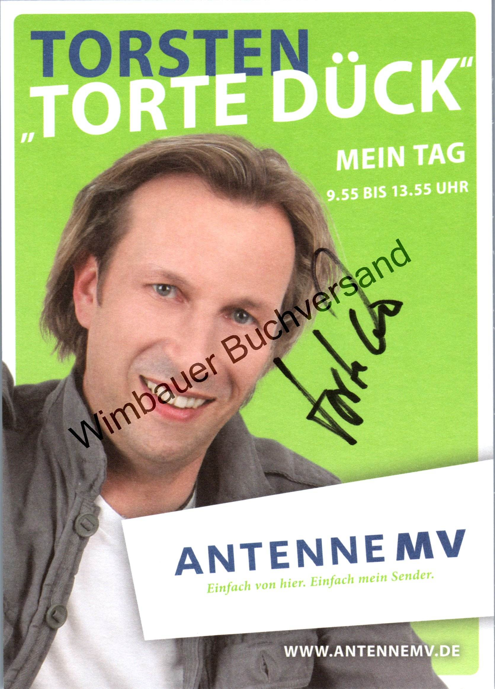 Original Autogramm Torsten Torte Dück Antenne MV /// Autogramm Autograph signiert signed signee