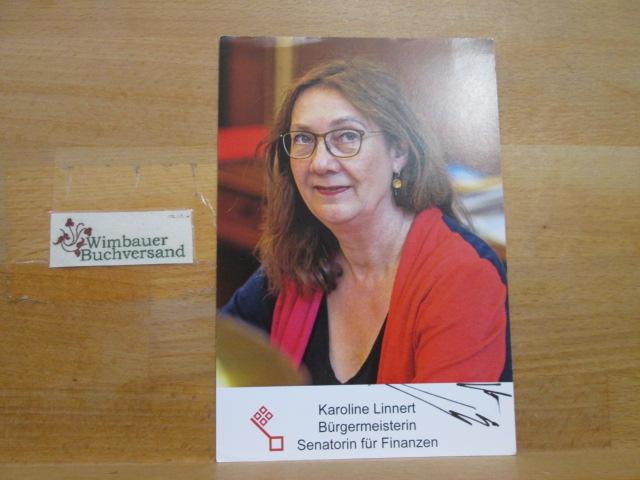 Original Autogramm Karoline Linnert Finanzsenatorin Bremen /// Autogramm Autograph signiert signed signee