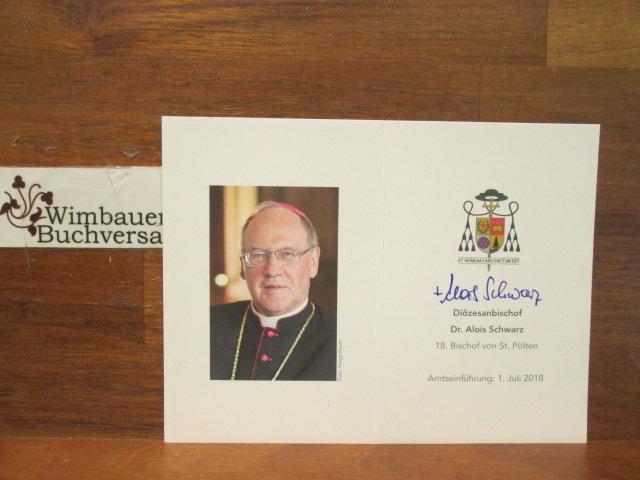 Schwarz, Alois : Original Autogramm Alois Schwarz /// Bischof Sankt Pölten/// Autogramm Autograph signiert signed signee