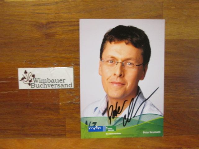 Original Autogramm Peter Neumann MDR /// Autogramm Autograph signiert signed signee
