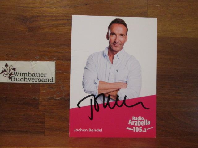 Original Autogramm Jochen Bendel Radio Arabella Moderator /// Autogramm Autograph signiert signed signee