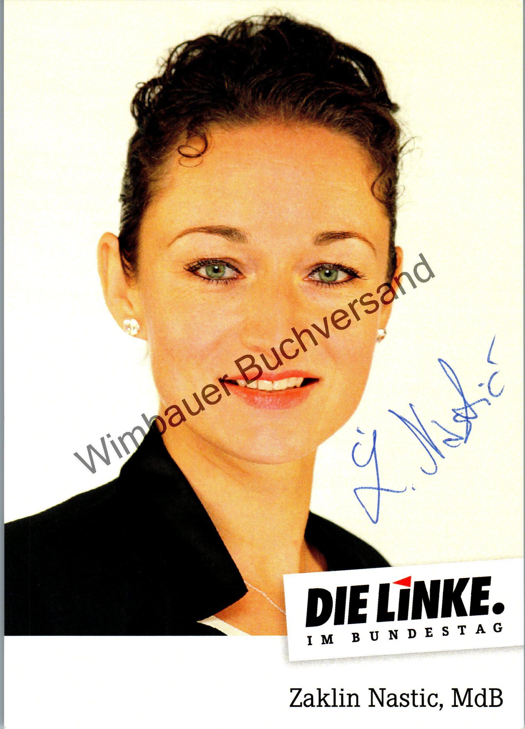 Nastic, Zaklin : Original Autogramm Zaklin Nastic MdB Die Linke /// Autogramm Autograph signiert signed signee