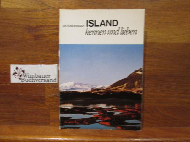 Island kennen und lieben : e. Insel aus Eis u. Feuer; mit e. Ausflug nach Grönland. von. [Kartographie: H. Schultchen] / Lübecker Nachrichten / LN-Touristikführer ; 41