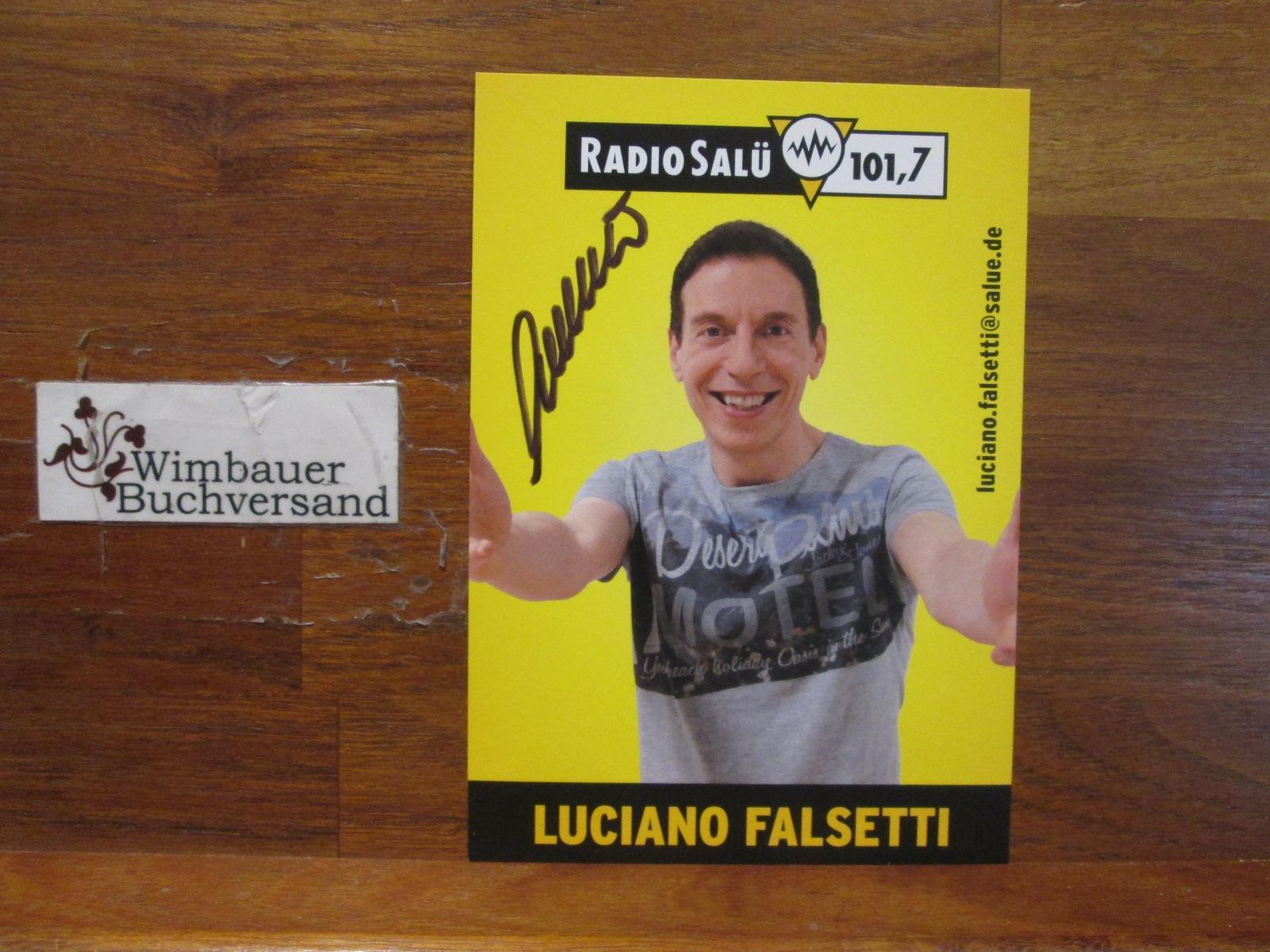 Original Autogramm Luciano Falsetti Radio Salü /// Autogramm Autograph signiert signed signee