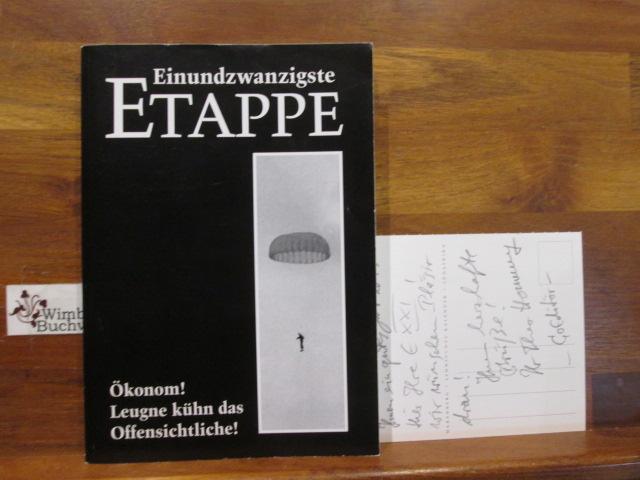 Eindundzwanzigste Etappe. Organon für Politik, Kultur & Wissenschaft. Hrsg. von Günter Maschke und Heinz-Theo Homann.