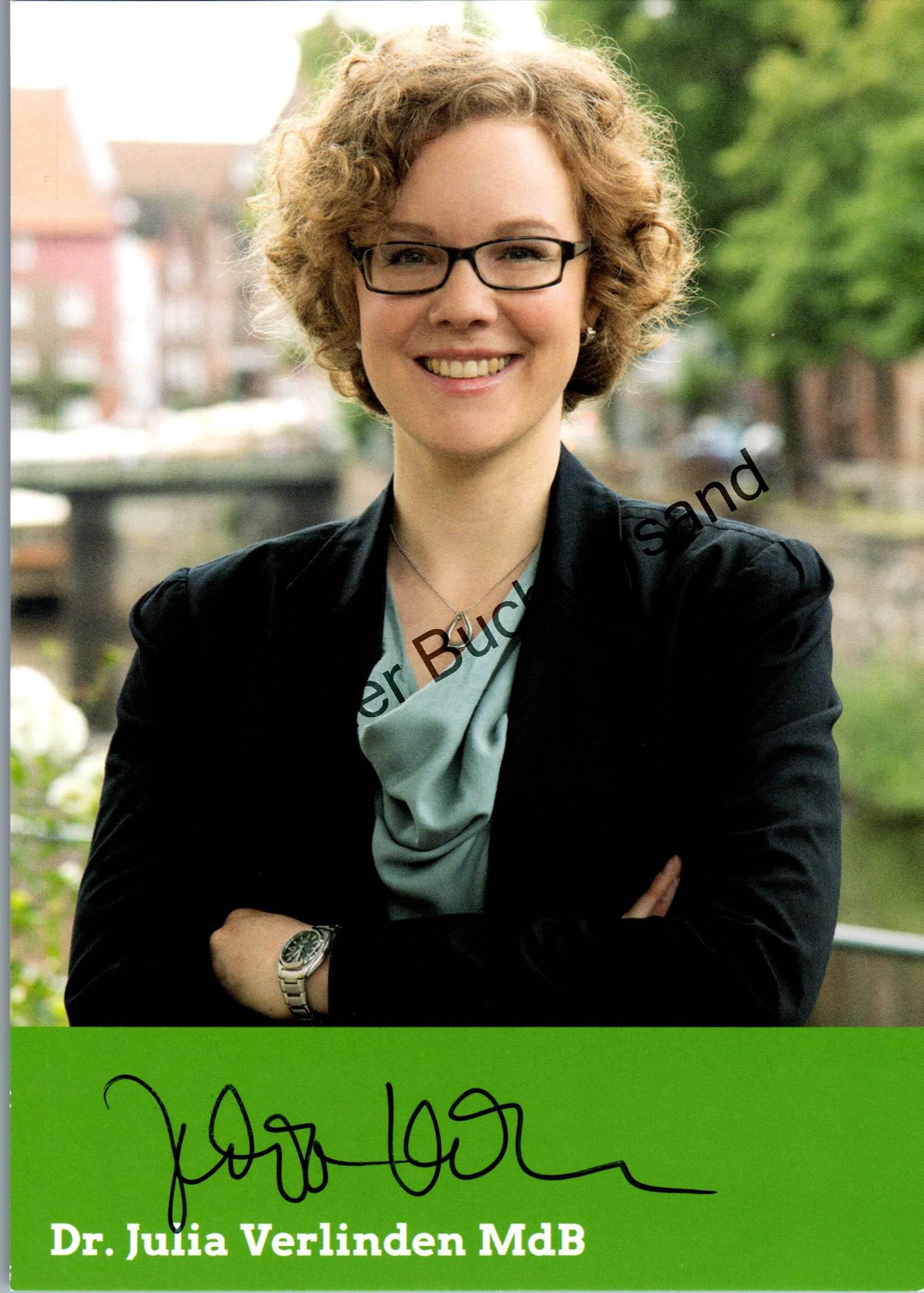 Verlinden, Julia : Original Autogramm Julia Verlinden MdB Bündnis 90 Die Grünen  /// Autogramm Autograph signiert signed signee