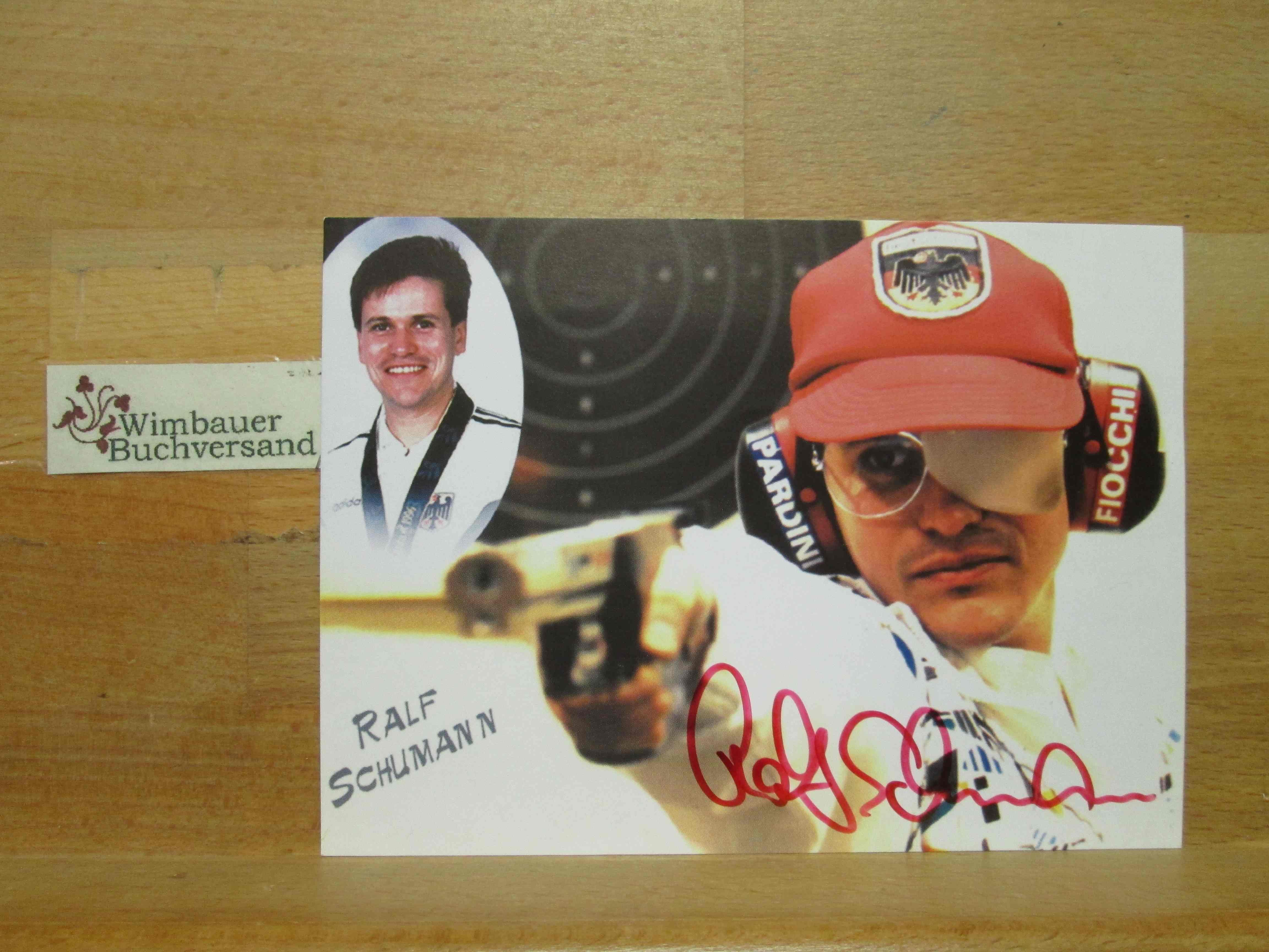 Schumann, Ralf : Original Autogramm Ralf Schumann Sportschiessen Olympia /// Autogramm Autograph signiert signed signee