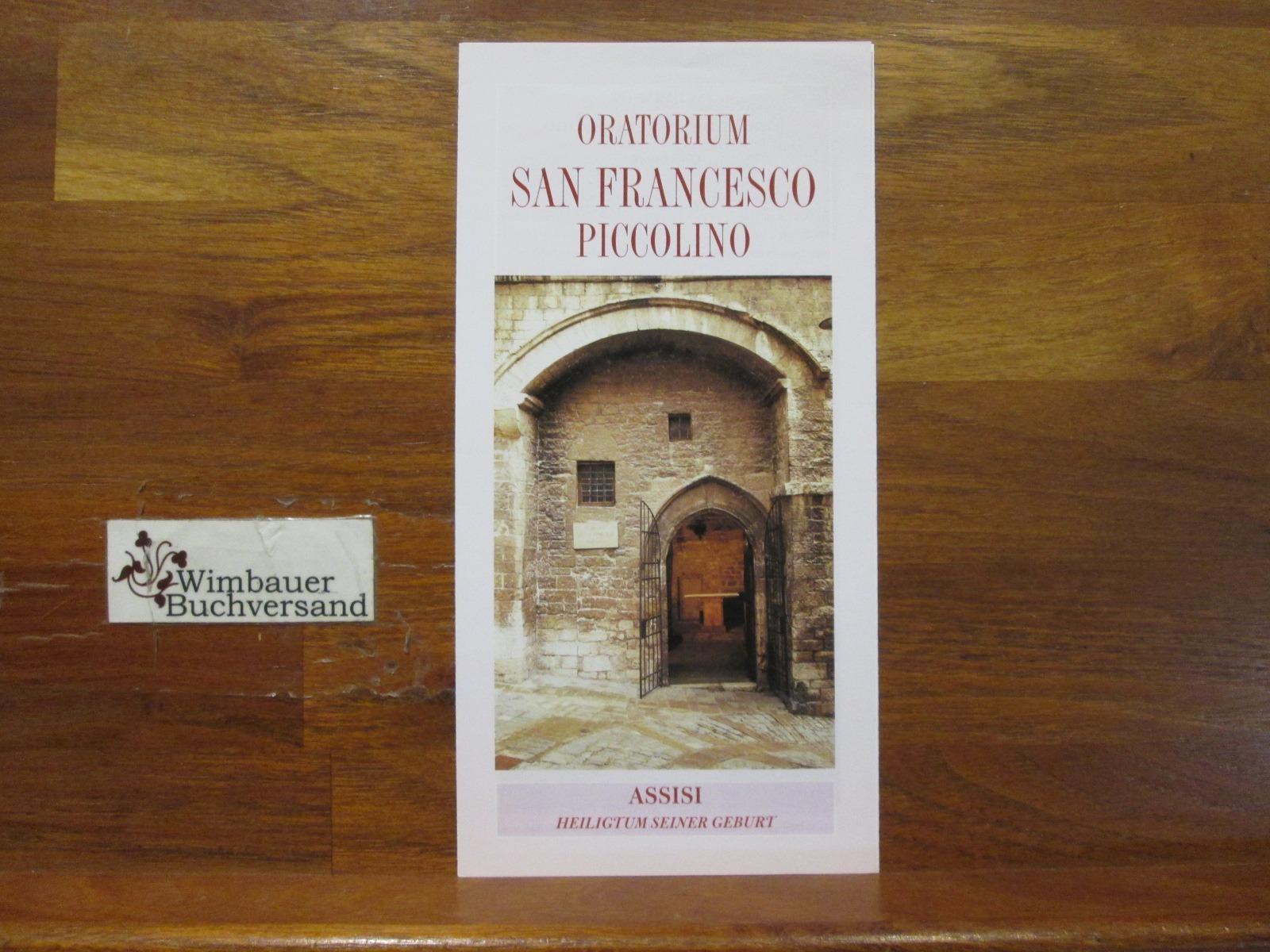 Prospekt: Oratorium San Francesco Piccolino. Assisi Heiligtum seiner Geburt