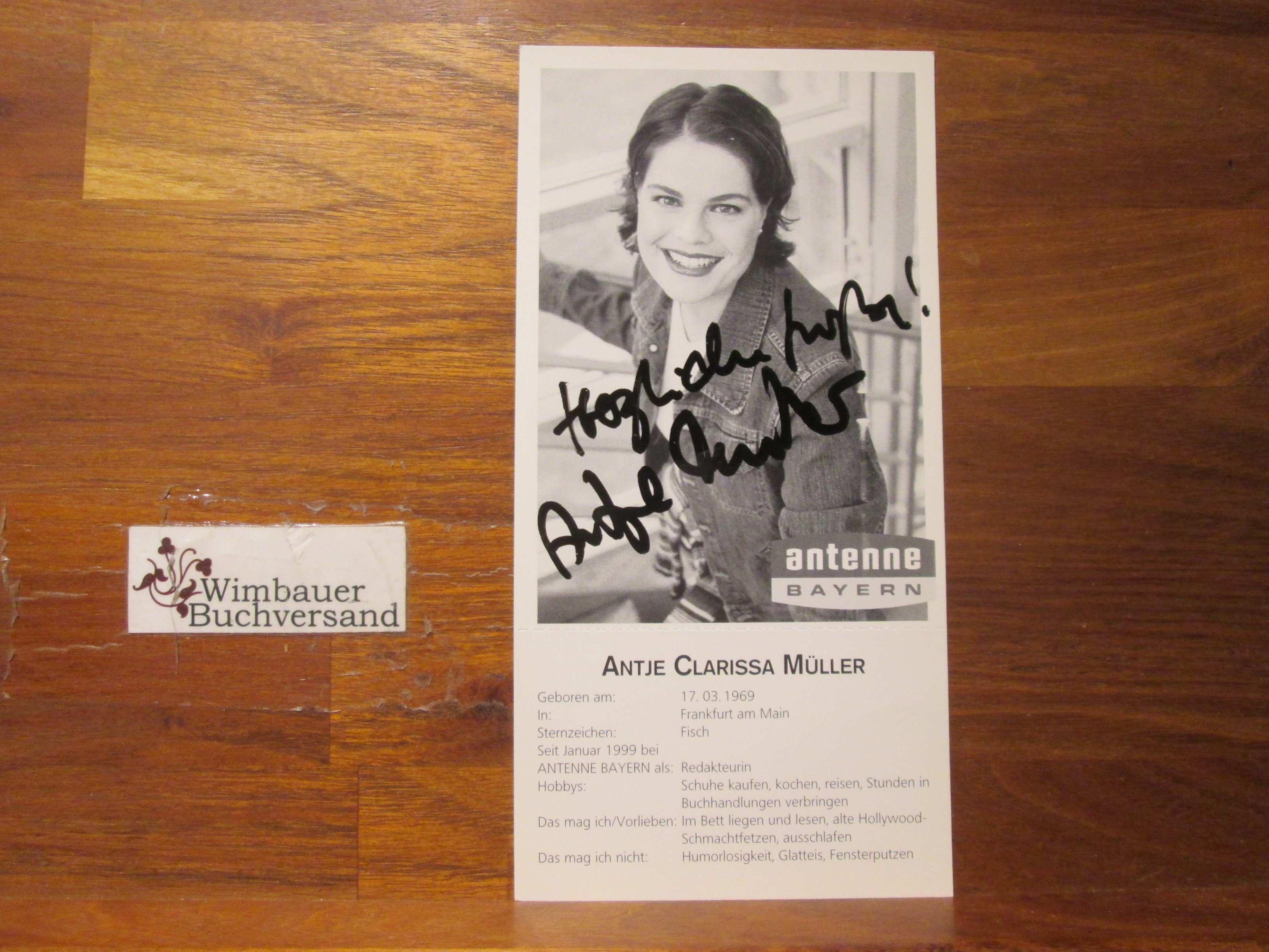 Original Autogramm Antje Clarissa Müller Antenne Bayern /// Autogramm Autograph signiert signed signee
