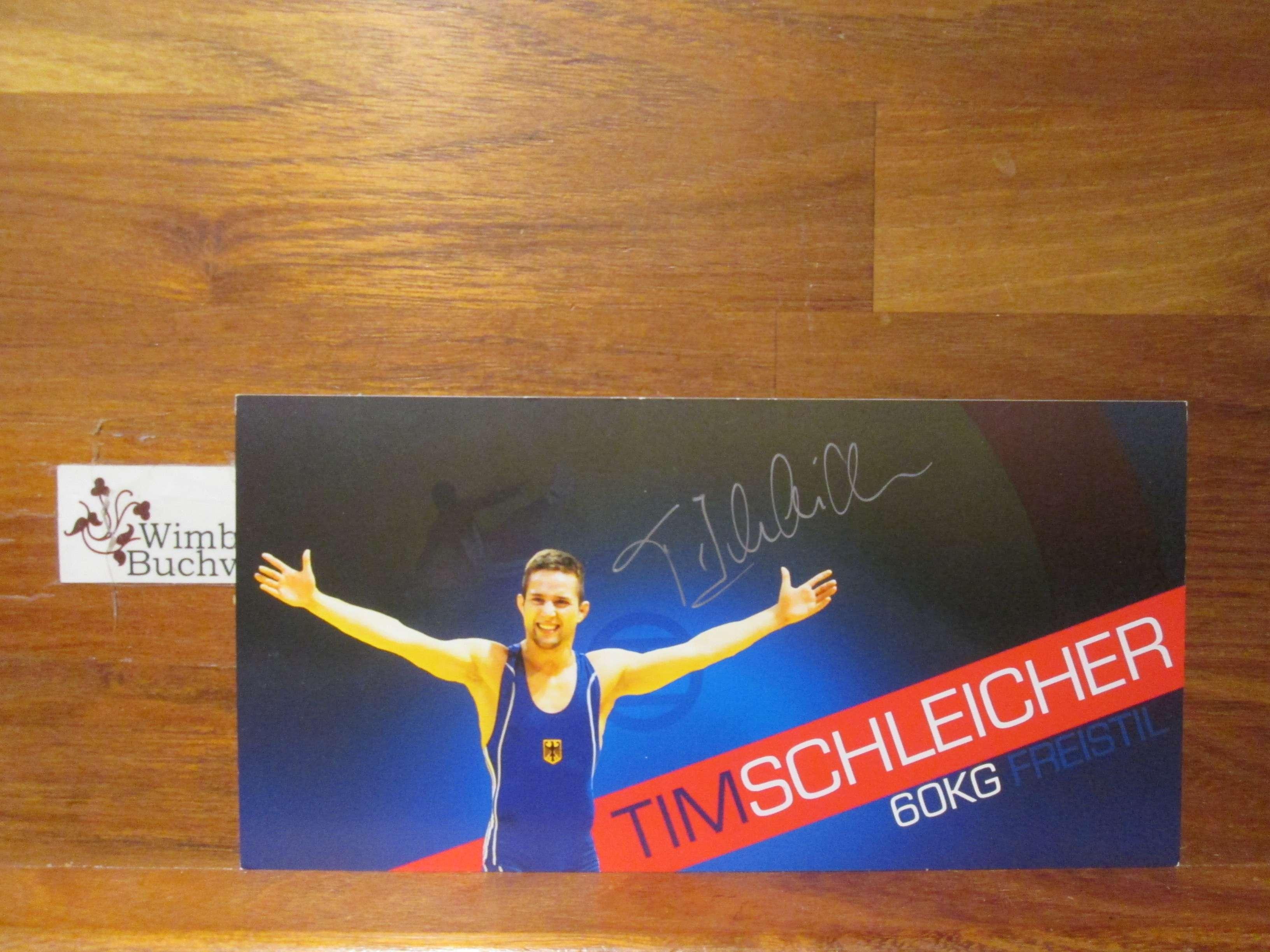 Original Autogramm Tim Schleicher Ringen /// Autogramm Autograph signiert signed signee
