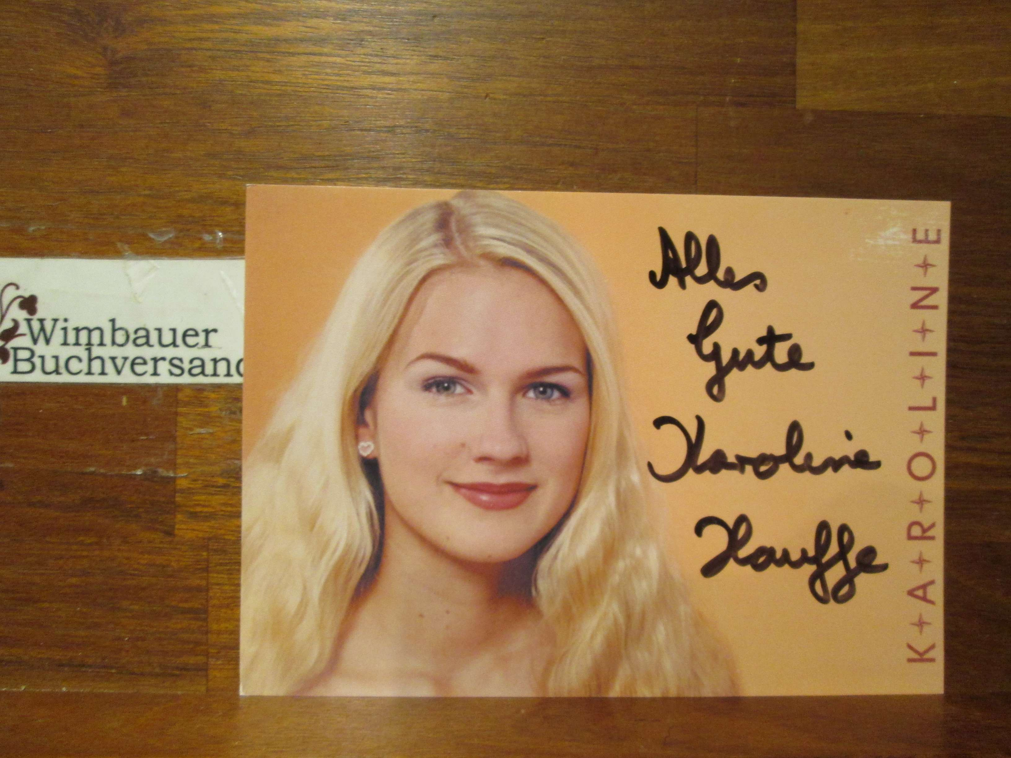 Original Autogramm Karoline Hauffe /// Autograph signiert signed signee