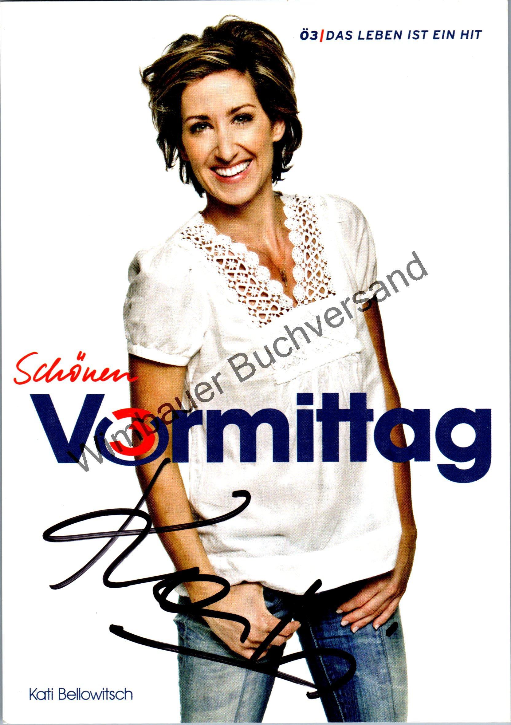 Bellowitsch, Kati : Original Autogramm Kati Bellowitsch ö3 /// Autogramm Autograph signiert signed signee