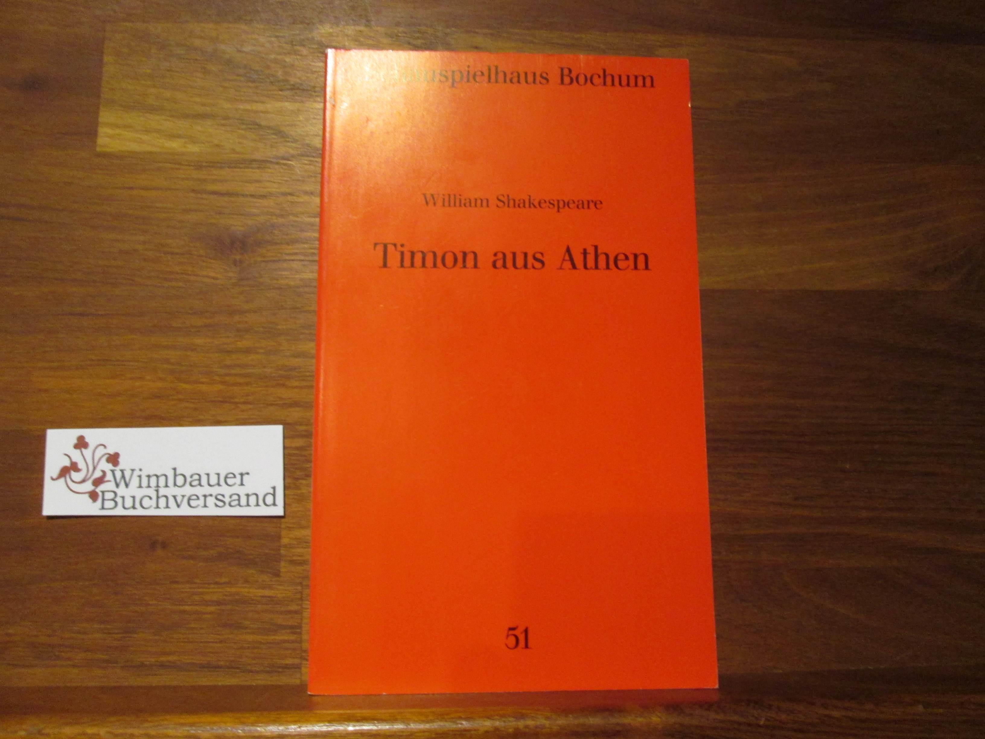 Schauspielhaus Bochum: Programmbuch; Teil: [N.F.], Nr. 51., Timon aus Athen : [Spielzeit 1990. 91]/ William Shakespeare