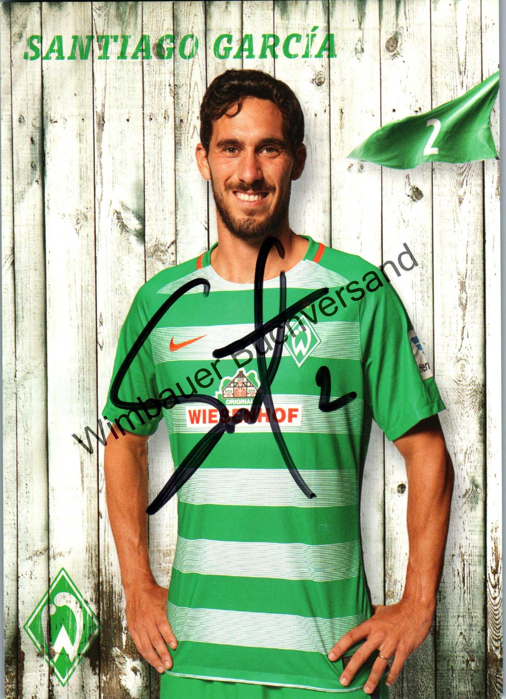 Original Autogramm Santiago Garcia Werder Bremen /// Autogramm Autograph signiert signed signee Saison 2016 2017