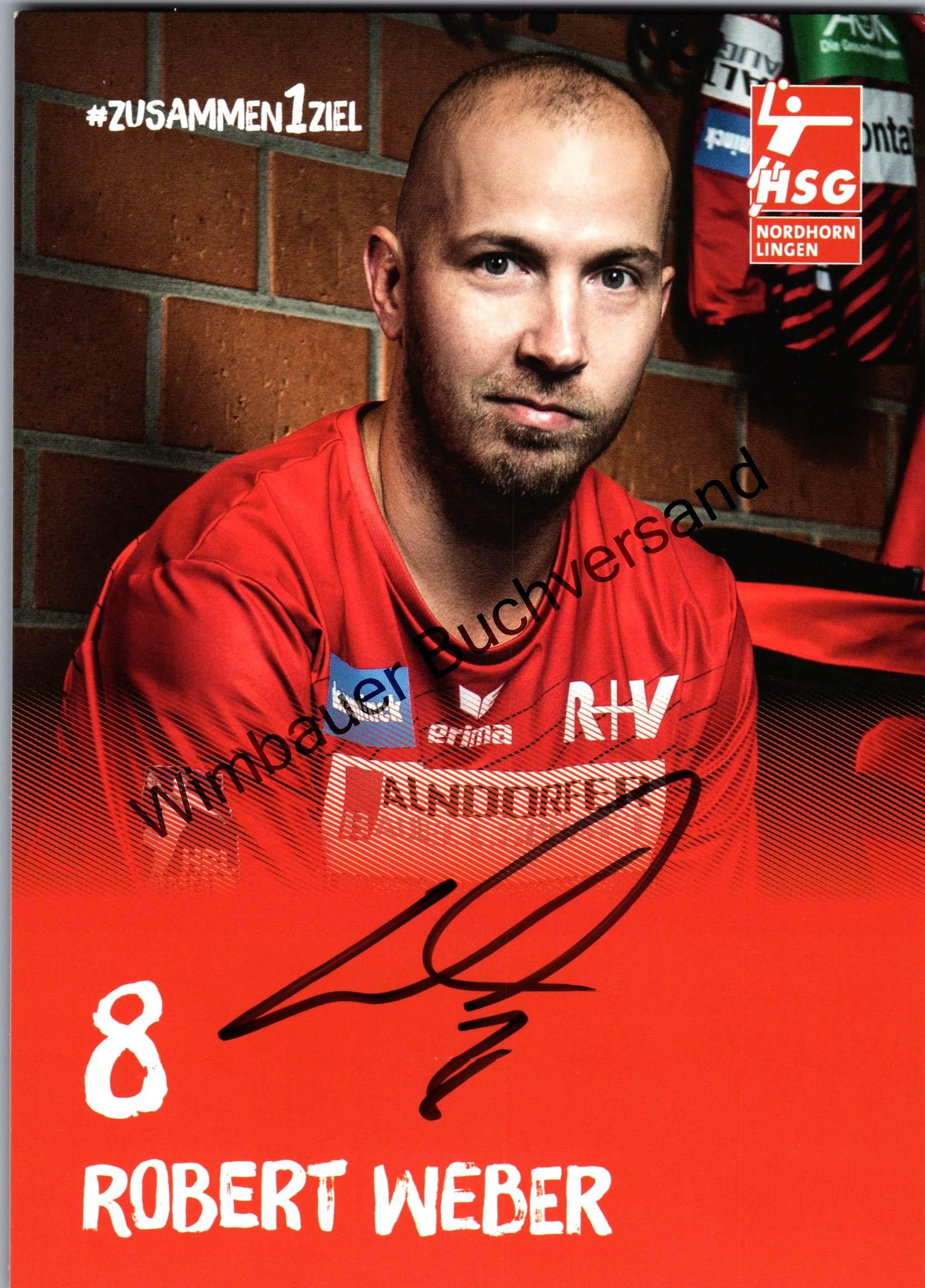 Original Autogramm Robert Weber Handball Nordhorn Lingen /// Autograph signiert signed signee