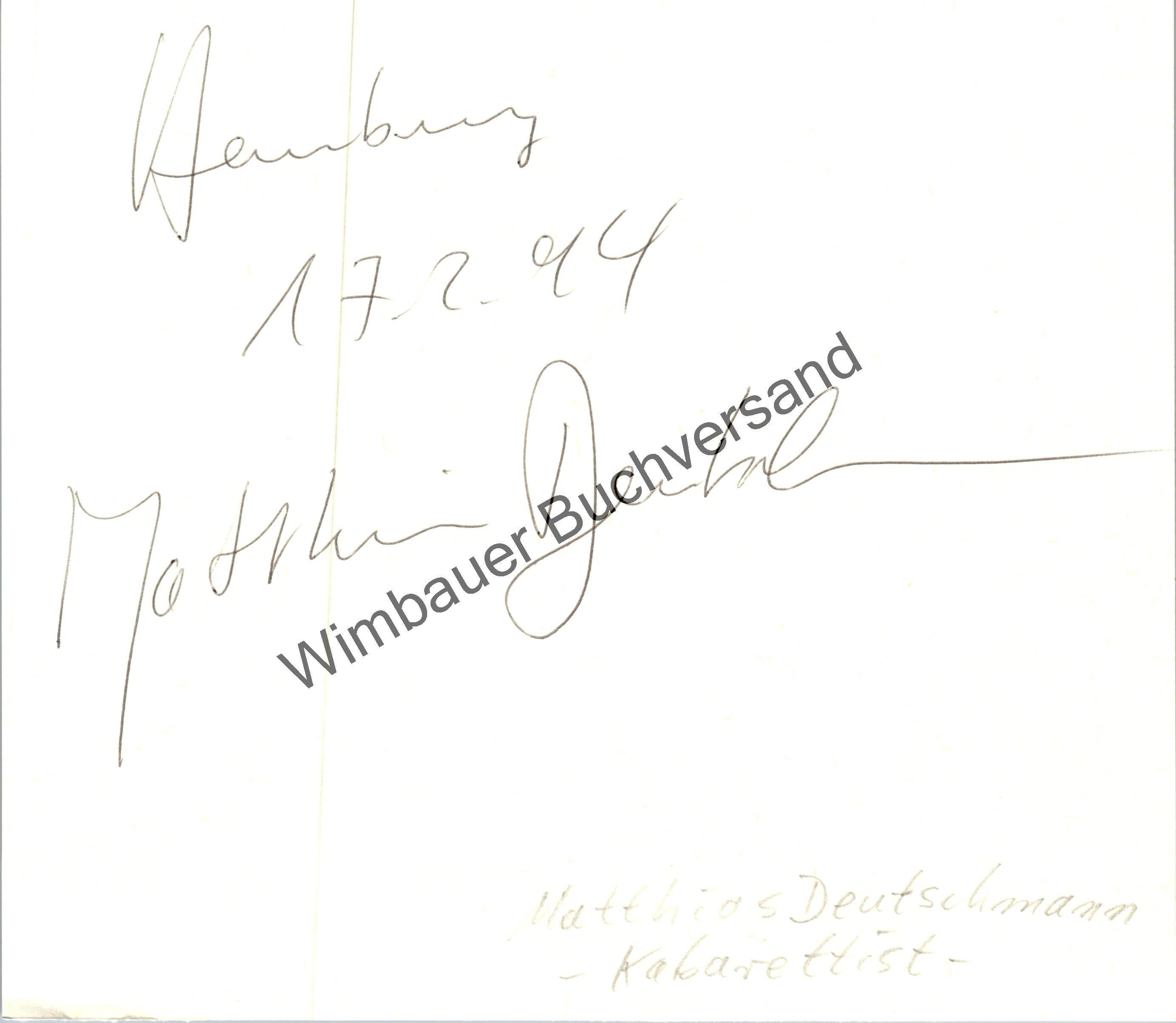 Original Autogramm Matthias Deutschmann Kabarett /// Autograph signiert signed signee