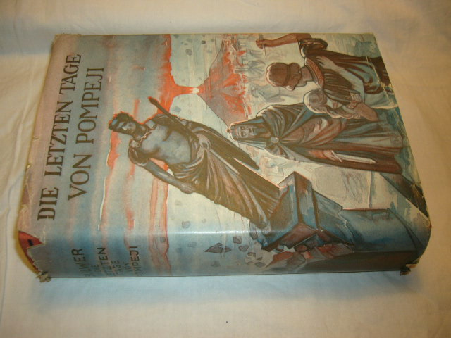 Die letzten Tage von Pompeji. Historischer Roman