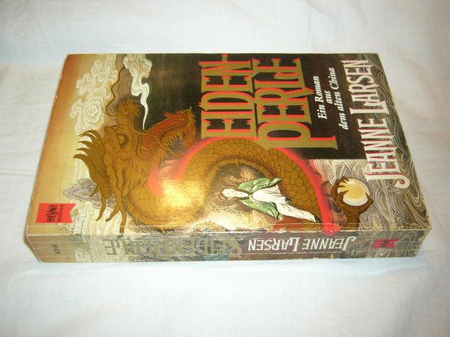 Seidenperle. Ein Roman aus dem alten China