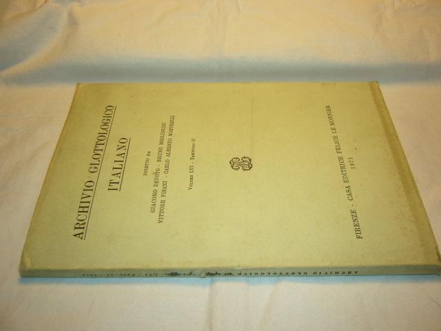 Archivo Glottologico Italiano. Volume LVI. Fascicolo II Devoto, Giacomo, Bruno Migliorini und Vittore Mastrelli Carlo Alberto (eds) Pisani :
