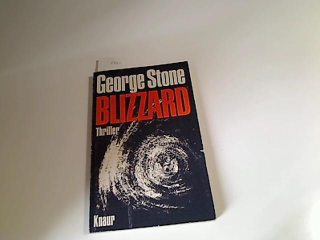 Blizzard : Roman. [Aus d. Amerikan. von Wolfgang Wiegand], Knaur[-Taschenbücher] ; 731 4. Aufl.