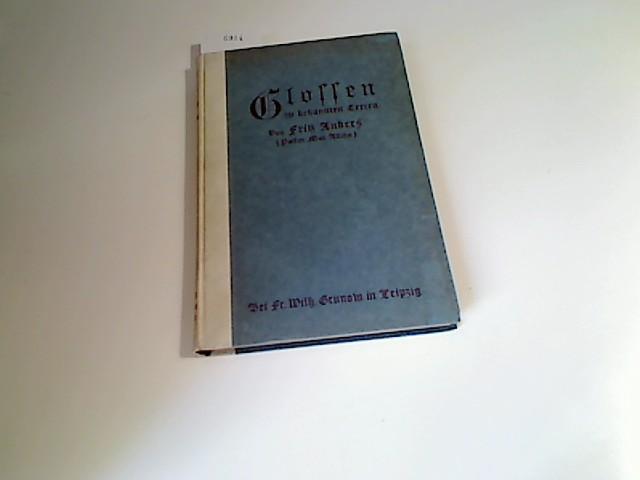 Anders, Fritz (d.i. Max Allihn) : Glossen zu bekannten Texten.