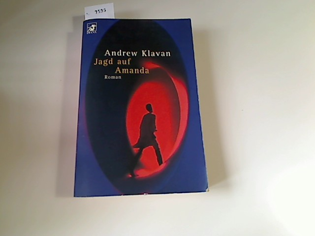 Jagd auf Amanda : Roman. Aus dem Amerikan. von Karsten Singelmann, Heyne-Bücher : 62, Diana-Taschenbuch ; Nr. 0218 Taschenbucherstausg.