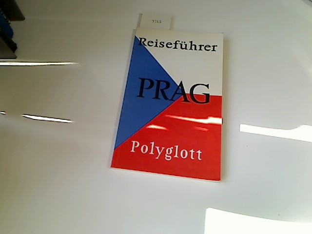 Polyglott-Reiseführer: Prag. Mit 42 Illustrationen sowie 20 Karten und Plänen 4. Auflage