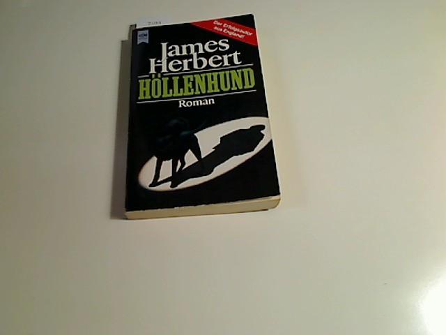 Höllenhund : Roman. [Aus dem Engl. übers. von Heinz Nagel], Heyne-Bücher : 1, Heyne allgemeine Reihe ; Nr. 8418 Dt. Erstausg.