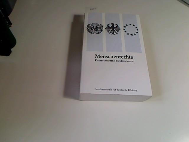 Menschenrechte (Dokumente und Deklarationen) 3. aktualisierte und erweiterte Aufl.