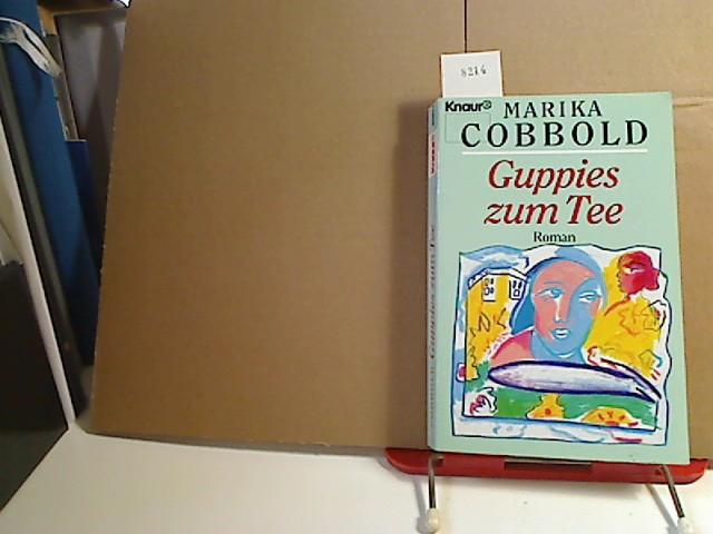 Guppies zum Tee. 1. Aufl