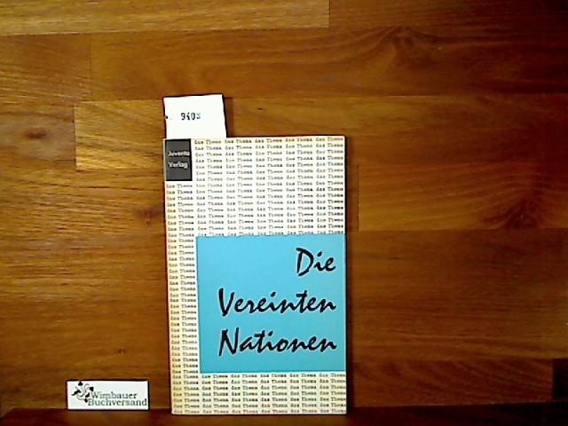 Die Vereinten Nationen : Ein Funkmanuskript. Wolfgang Rieger ; Wolfgang Jäger, das Thema