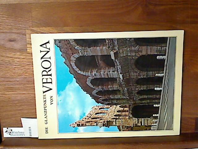 Die Glanzpunkte von Verona