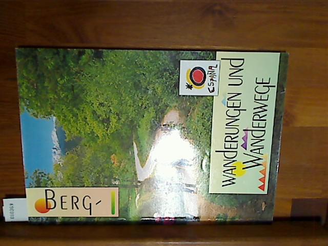 Berg-Wanderungen und Wanderwege. [Hrsg.: Turespana, Secretaria General de Turismo. Übers. Arne Kasten], España