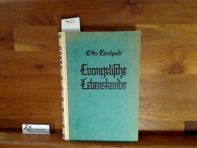 Eberhard, Otto : Evangelische Lebenskunde auf wertpädagogischer Grundlage