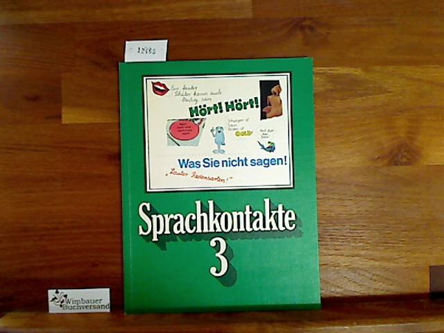 Sprachkontakte 3. Ein Sprachbuch für das 3. Schuljahr