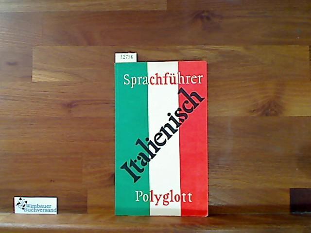 Italienisch Polyglott-Sprachführer ; 103 10. Aufl.
