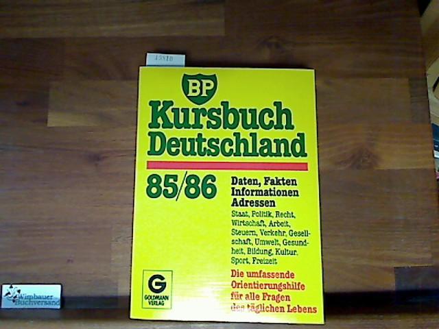 BP Kursbuch Deutschland 85./86 Daten, Fakten, Informationen, Adressen.