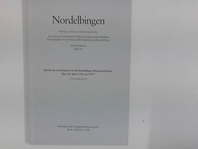 Bericht des Landesamtes für Denkmalpflege über die Jahre 1976 und 1977. Sonderdruck aus Nordelbingen Band 47
