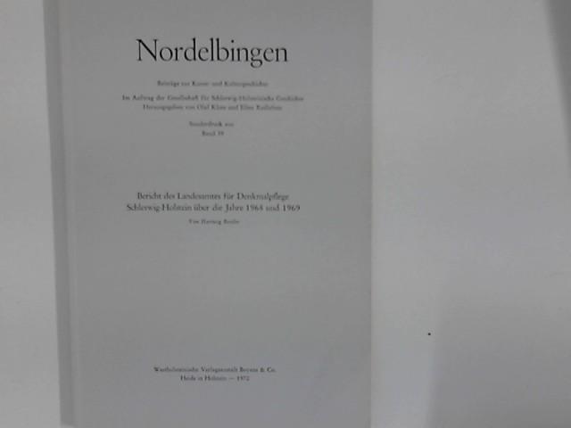 Bericht des Landesamtes für Denkmalpflege über die Jahre 1968 und 1969. Sonderdruck aus Nordelbingen Band 39