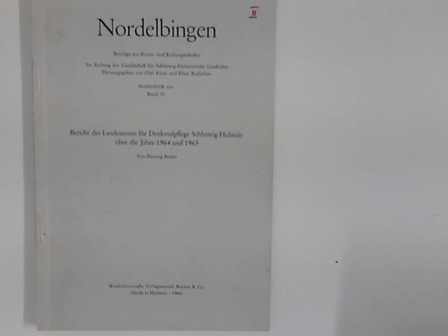 Bericht des Landesamtes für Denkmalpflege über die Jahre 1964 und 1965. Sonderdruck aus Nordelbingen Band 35